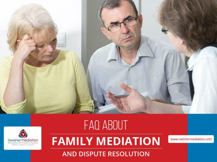 Faq about family mediation and dispute resolution