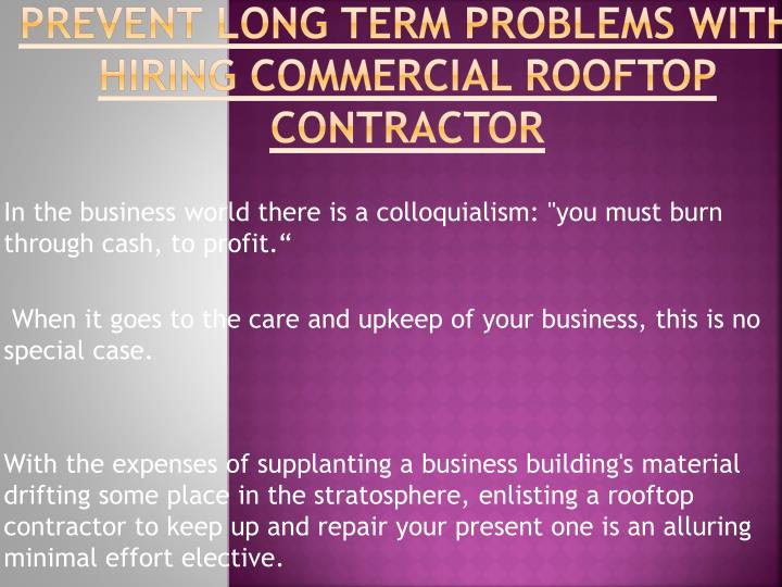 Prevent long term problems with hiring commercial rooftop contractor