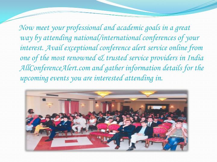 Now meet your professional and academic goals in a great
