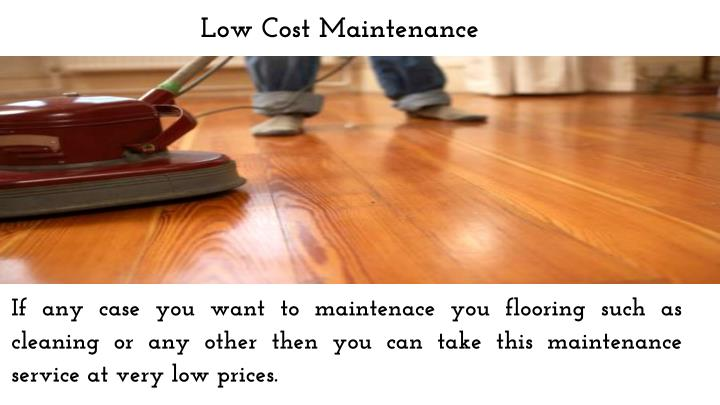 Low Cost Maintenance