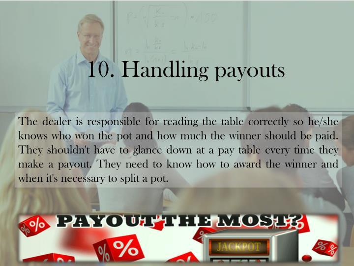 10. Handling payouts