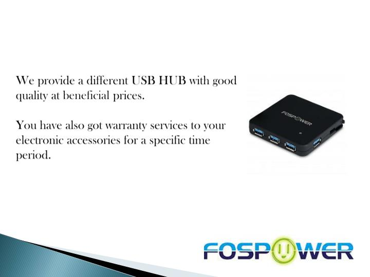 We provide a different USB HUB with good quality at