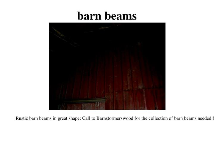 Barn beams