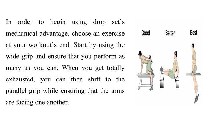 In order to begin using drop set's