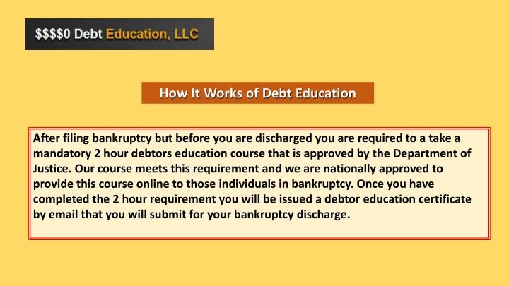 How It Works of Debt Education