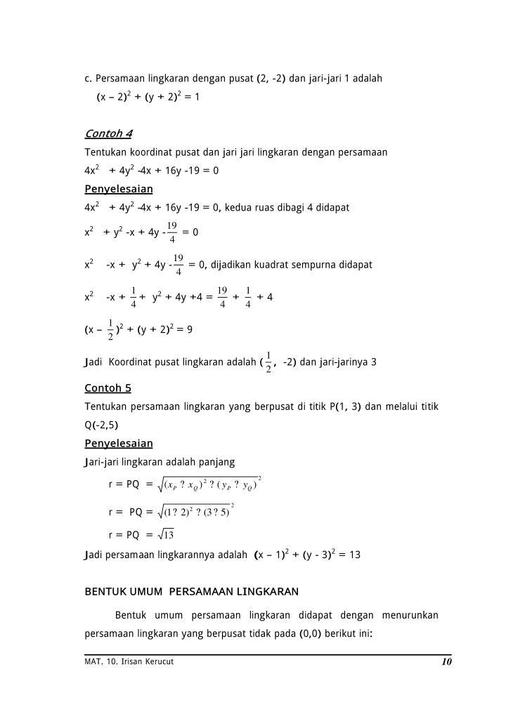 c. Persamaan lingkaran dengan pusat (2, -2) dan jari-jari 1 adalah