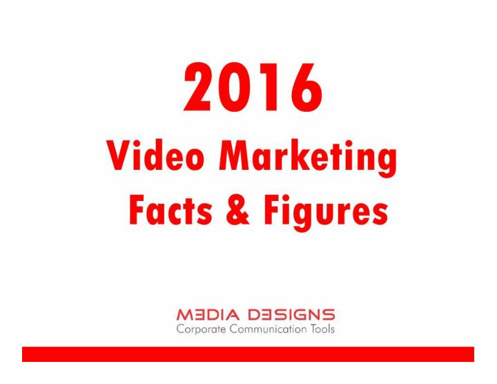 2016 video marketing facts figures media designs