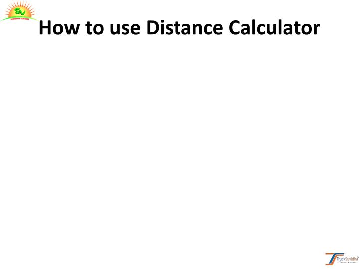 How to use Distance Calculator