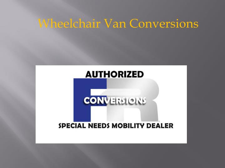 Wheelchair Van Conversions