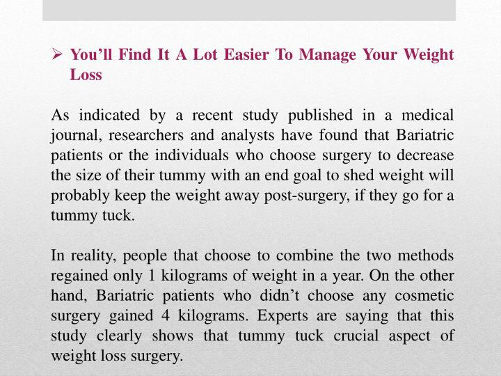 You'll Find It A Lot Easier To Manage Your Weight Loss