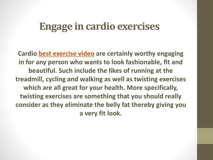 Engage in cardio