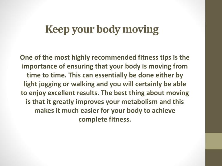 Keep your body