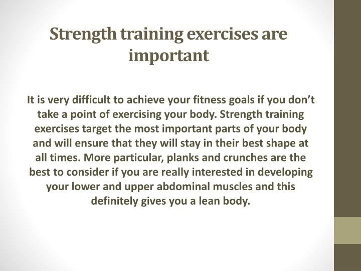 Strength training exercises are