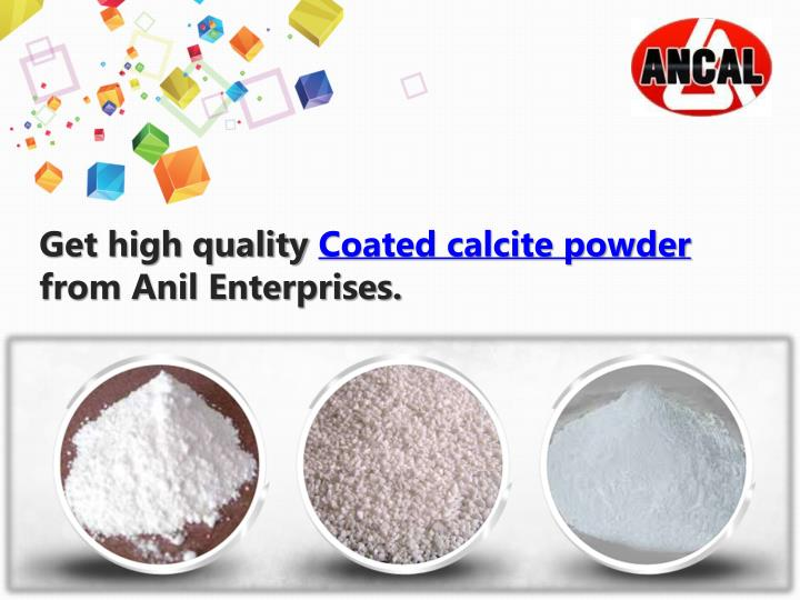 Get high quality coated calcite powder from anil enterprises