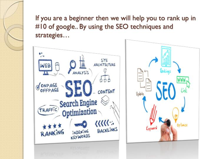 If you are a beginner then we will help you to rank up in