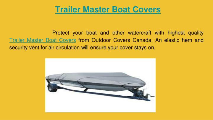 Trailer Master Boat Covers