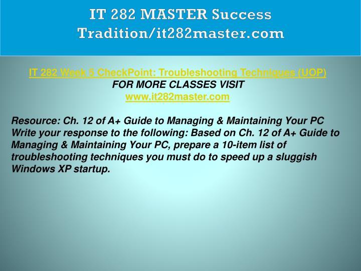 IT 282 MASTER Success Tradition/it282master.com