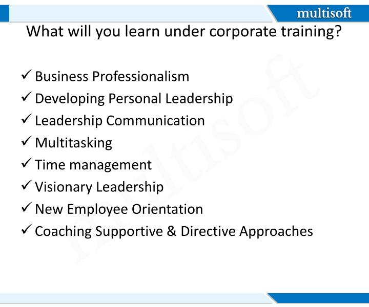 What will you learn under corporate training?