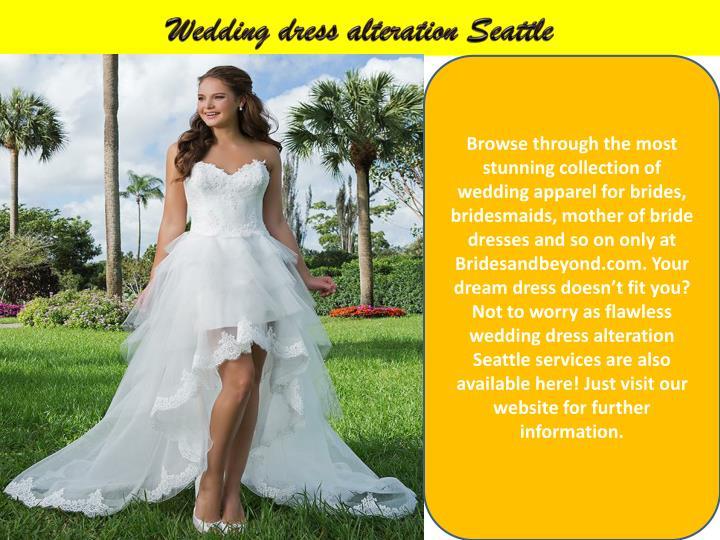 Wedding dress alteration Seattle
