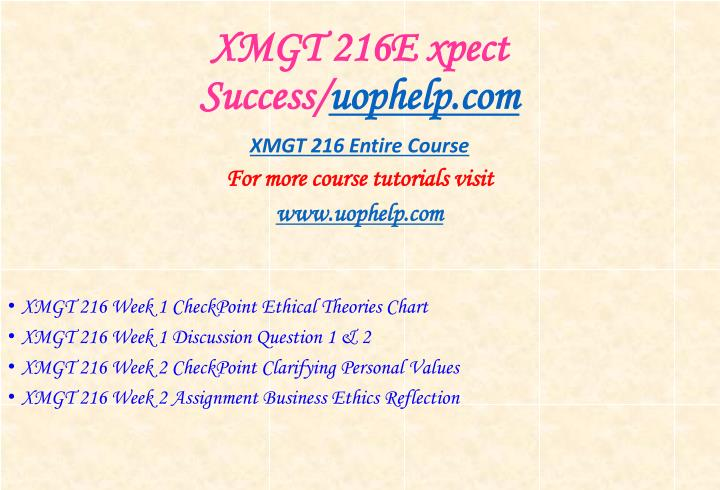 Xmgt 216e xpect success uophelp com