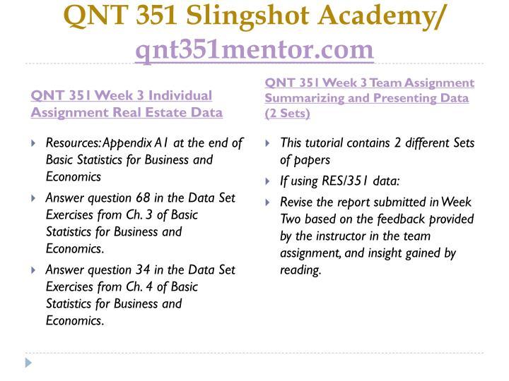 QNT 351 Slingshot Academy/