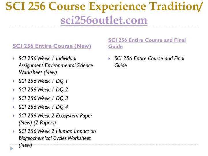 Sci 256 course experience tradition sci256outlet com1