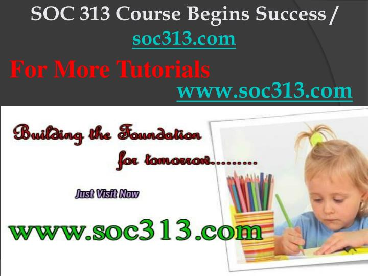 Soc 313 course begins success soc313 com