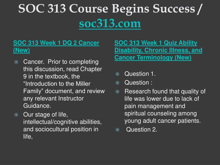 Soc 313 course begins success soc313 com2