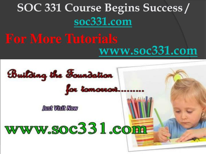 Soc 331 course begins success soc331 com