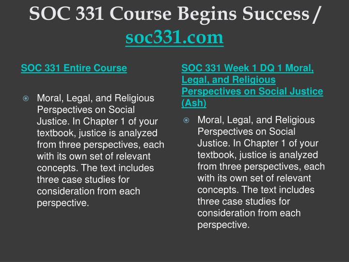 Soc 331 course begins success soc331 com1