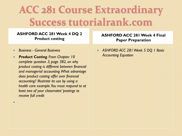 ASHFORD ACC 281 Week 4 DQ 2 Product costing