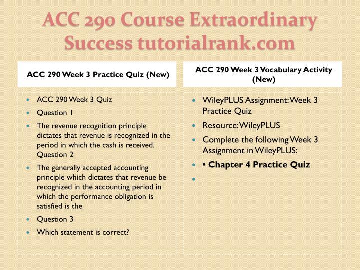 ACC 290 Week 3 Practice Quiz (New)
