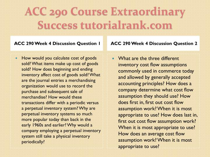 ACC 290 Week 4 Discussion Question 1