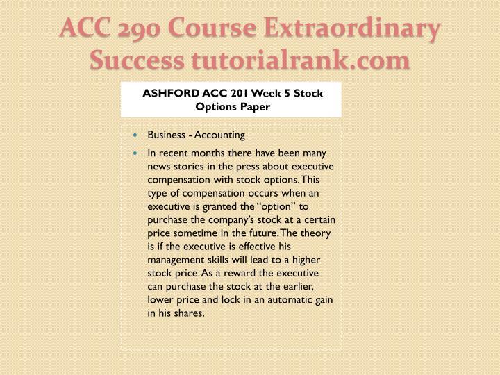 ASHFORD ACC 201 Week 5 Stock Options Paper
