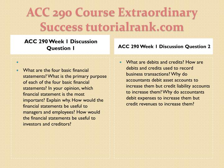 ACC 290 Week 1 Discussion Question 1