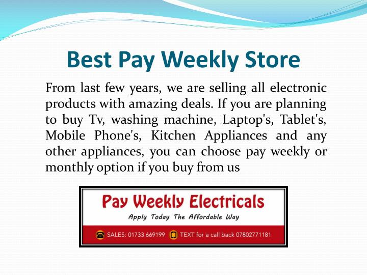 Best Pay Weekly Store
