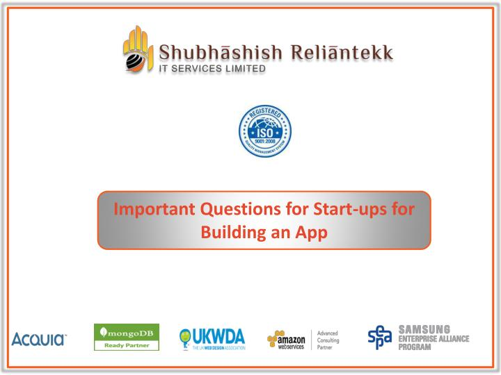Important Questions for Start-ups for Building an App