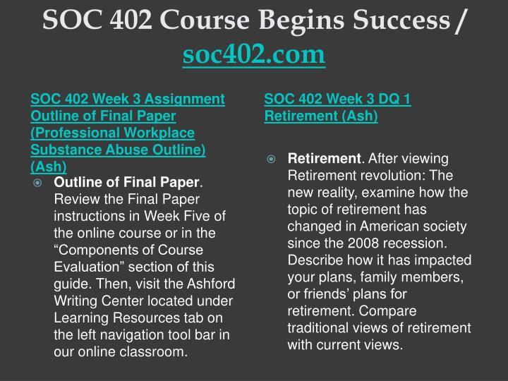 SOC 402 Course Begins Success /