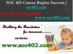 soc 402 course begins success soc402 com8