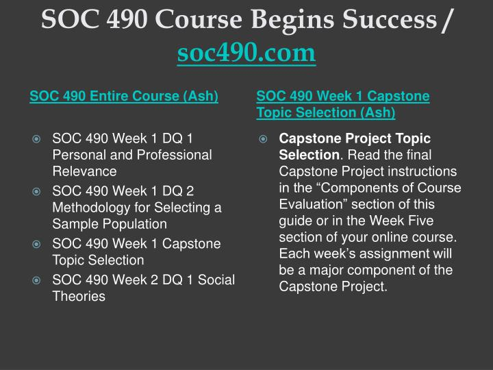 Soc 490 course begins success soc490 com1