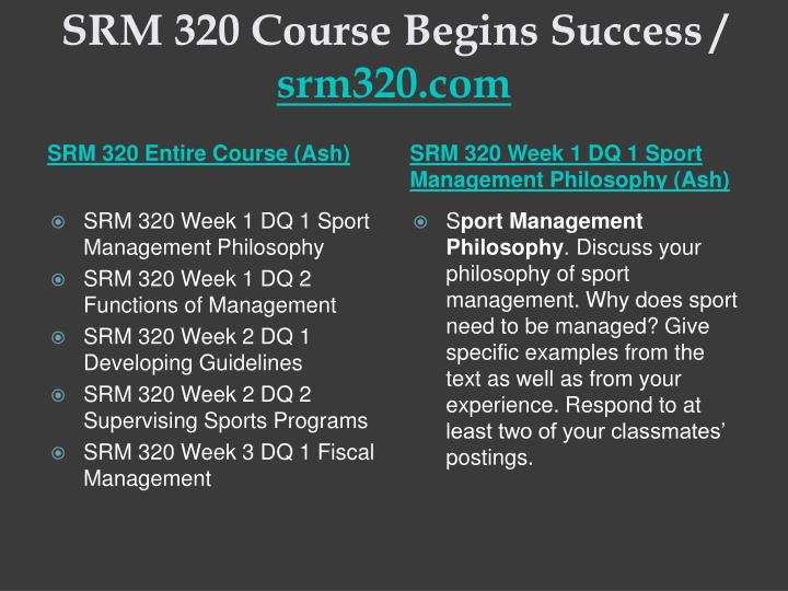 Srm 320 course begins success srm320 com1