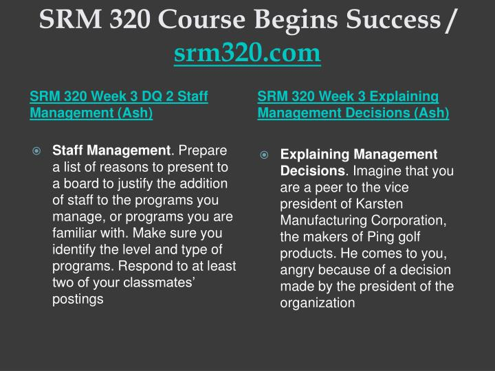 SRM 320 Course Begins Success /