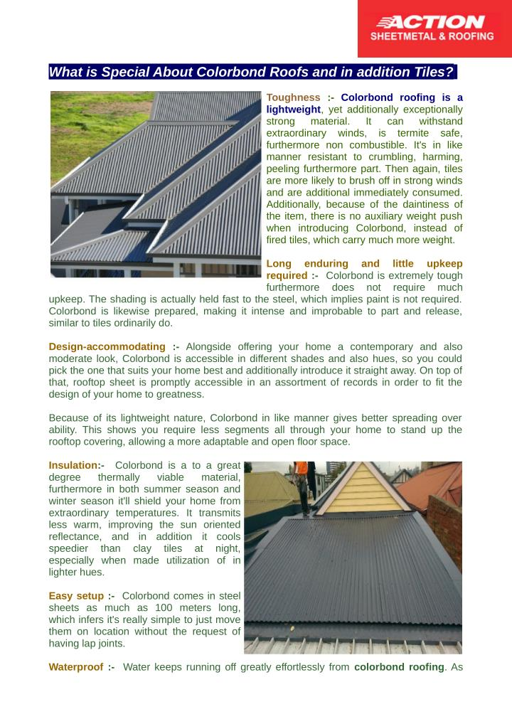 What is Special About Colorbond Roofs and in addition Tiles?