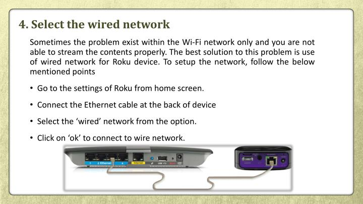 4. Select the wired network