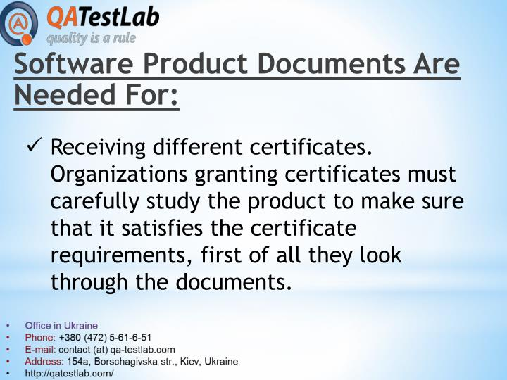Software Product Documents Are Needed For: