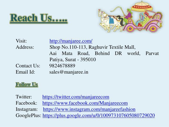 Reach Us…..