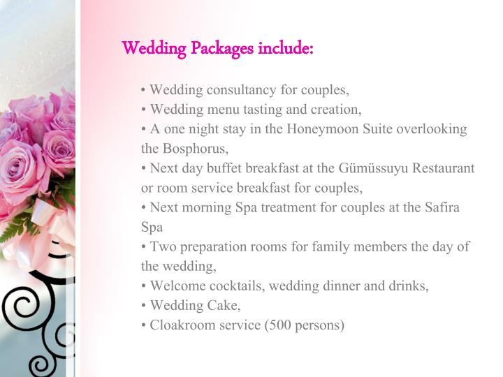 Wedding Packages include: