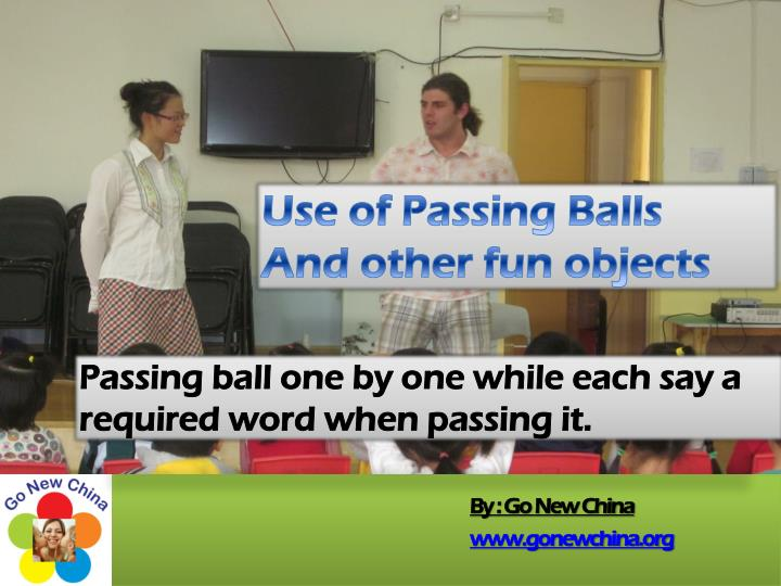 Use of Passing Balls