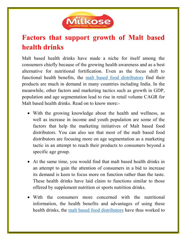 Factors that support growth of Malt based