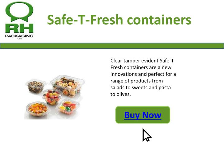 Safe-T-Fresh containers